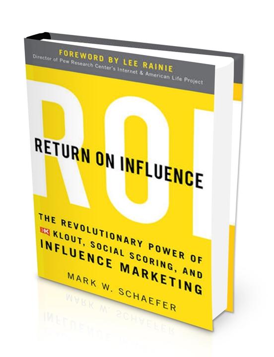 Return on Influence Mark Schaefer