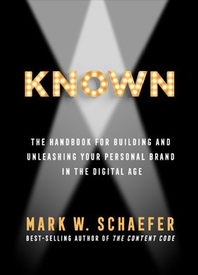 KNOWN - The handbook for building and unleashing your personal brand in the digital age