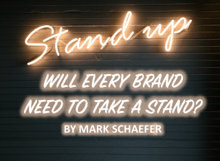 Will Every Brand Need to Take a Stand?