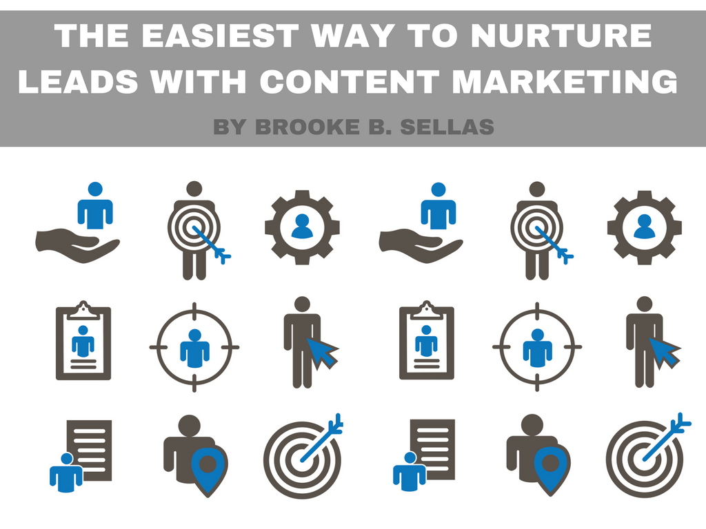 The Easiest Way to Nurture Leads with Content Marketing