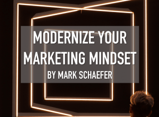 Modernize Your Marketing Mindset