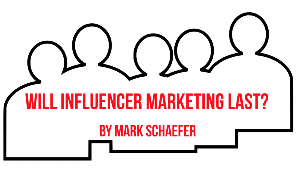 will influencer marketing last